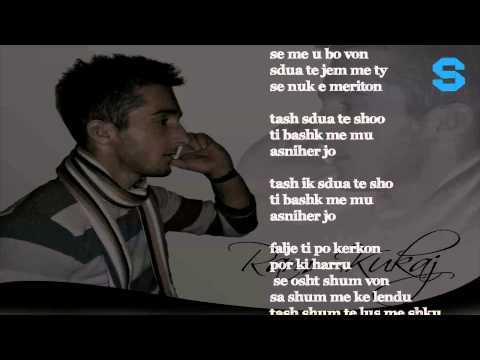 Ram Kukaj - S'dua t'sho