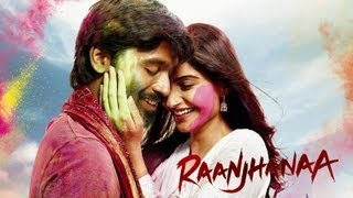 Raanjhanaa Theatrical Trailer (Exclusive)