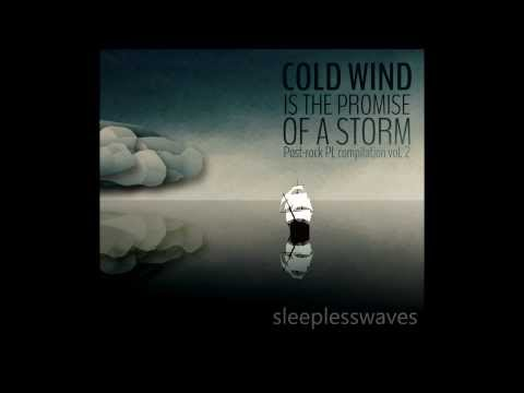 Cold Wind is the Promise of a Storm, Post-rock PL compilation vol. 2 - TEASER