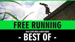 [Best of my Free Running / Parkour] Video