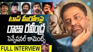 Actor Raja Ravindra Sensational Interview