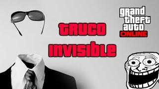 TRUCO Ser Invisible GTA 5 Online