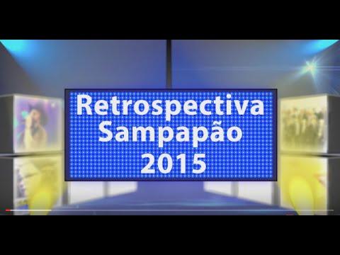 RETROSPECTIVA SAMPAPÃO 2015