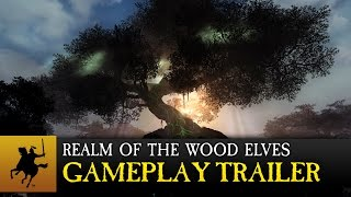 Total War: WARHAMMER - Realm of The Wood Elves Gameplay Trailer