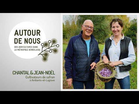 Autour de Nous - Épisode 6 - Chantal & Jean-Noël - Producteurs de safran à Ambarès-et-Lagrave