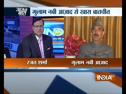 Ghulam Nabi Azad speaks exclusively with Rajat Sharma on Aaj Ki Baat