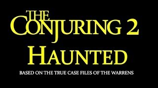 The Conjuring 2 Plot And Quick Review The Haunted