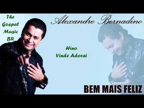 Alexandre Bernardino - Vinde Adorai