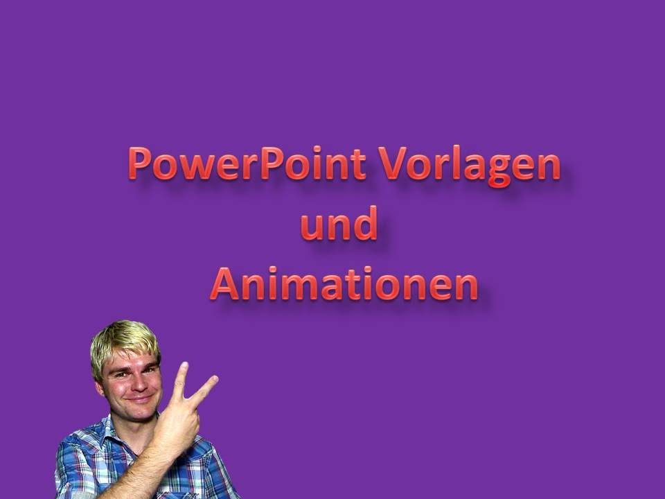 powerpoint vorlagen und powerpoint animationen youtube. Black Bedroom Furniture Sets. Home Design Ideas