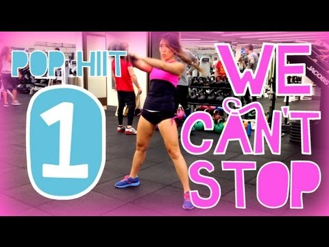 We Can't Stop | POP HIIT 1