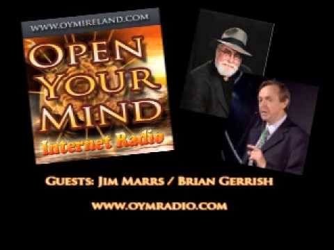 Open Your Mind (OYM) - Jim Marrs/Brian Gerrish - 29th June 2014