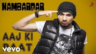 Nambardar - Aaj Ki Raat Full HD Video Song