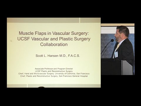 Muscle Flaps in Vascular Surgery: UCSF Vascular and Plastic Surgery Collaboration