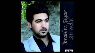 İbrahim ŞİYAR -CAN WELAT