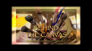 Behind The Canvas - Promo 01
