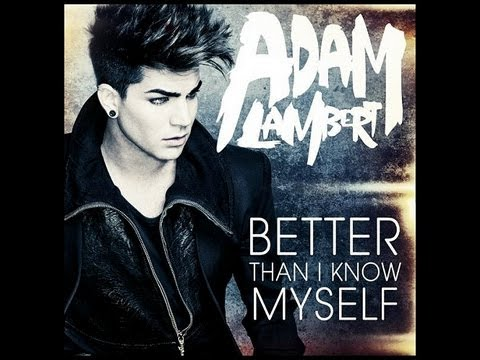 "Adam Lambert ""Better Than I Know Myself"" Single Artwork"