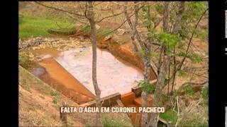Represa pode secar em dez dias e deixar Coronel Pacheco sem �gua