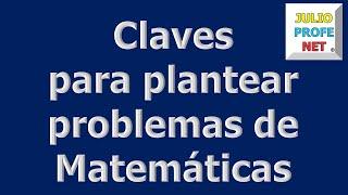 Como plantear los problemas matemáticos