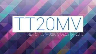 The Top 50 Music Videos Of 2013