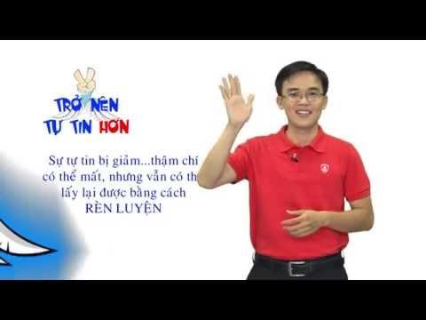 Kỹ năng sống VTC4-TGM Training_Trở nên tự tin hơn