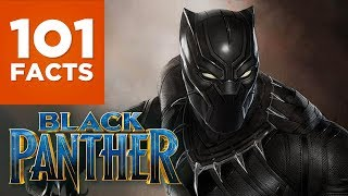 101 Facts About Black Panther