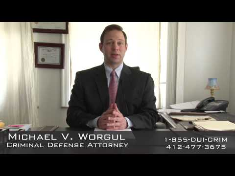 DUI Attorney Pittsburgh PA | Michael Worgul
