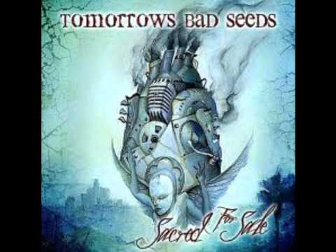 Tomorrows Bad Seeds - Only for You