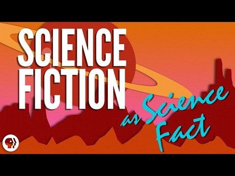 Science Fiction As Science Fact | It's Okay To Be Smart | PBS Digital Studios