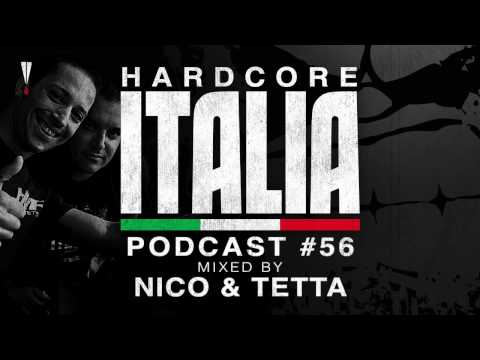 Hardcore Italia - Podcast #56 - Mixed by Nico & Tetta