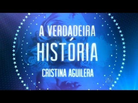 A Verdadeira História: Christina Aguilera [Domingo Espetacular]