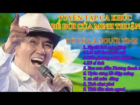 Tuyển tập những ca khúc hay nhất của Minh Thuận nhật hào - Tình Nhạt Phai
