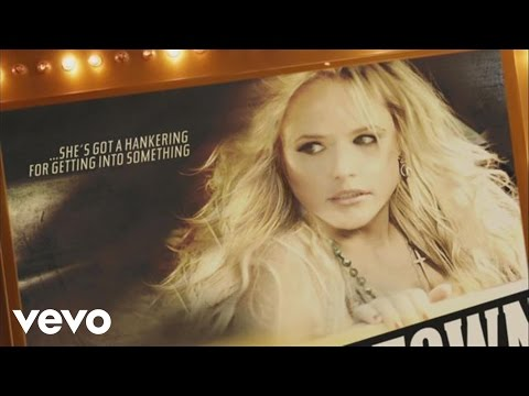 Miranda Lambert - Fastest Girl In Town