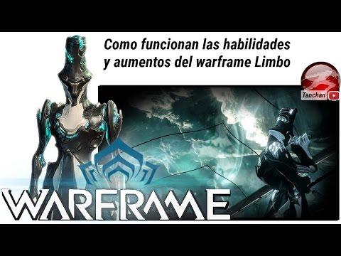 Waframe . Como funcionan los aumentos y habilidades del warframe Limbo .Warframe en español