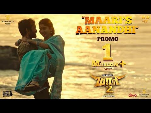 Maari 2 - Maari's Aanandhi (Promo) - Dhanush - Ilaiyaraaja - Yuvan Shankar Raja - Balaji Mohan
