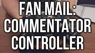 Fan Mail - Commentator Controller