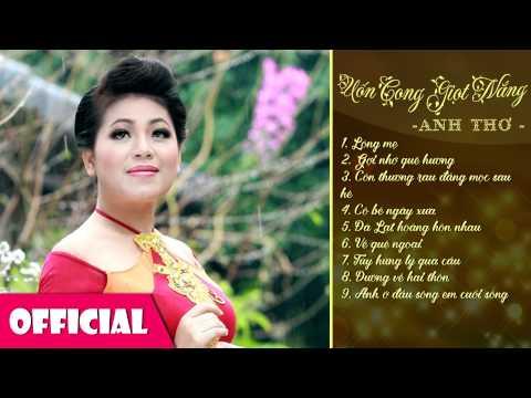 Anh Thơ -  Uốn Cong Giọt Nắng | Nhạc Anh Thơ Tuyển Chọn [HD 2015]