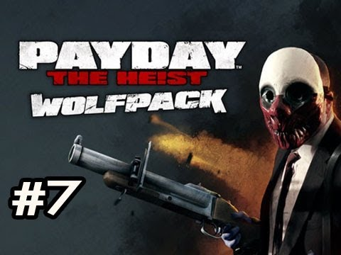 PayDay The Heist WOLFPACK DLC Ep.7 w/Nova, SSoH & Danz - ARREST YOURSELF