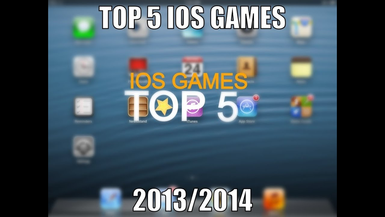 top 5 ios games