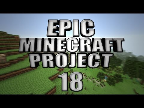 EPIC MINECRAFT PROJECT - Part 18: Download Progress