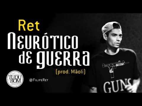 Filipe Ret - Neurótico de Guerra (prod. Mãoli)