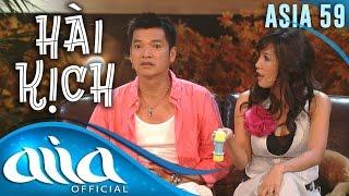 «HÀI KỊCH : ASIA 59» Một Điều Để Nhớ - Quang Minh, Hồng Đào, Jonathan & Tố Loan