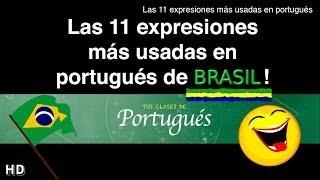 Las 11 Expresiones más usadas a diario en portugués
