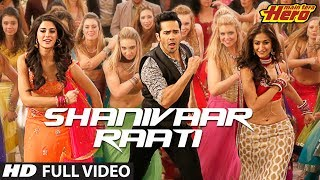 Shanivaar Raati | Main Tera Hero | Full Video Song | Arijit Singh | Varun Dhawan