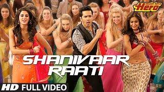 Shanivaar Raati | Main Tera Hero | Full Video Song | Arijit Singh | Varun Dhawan