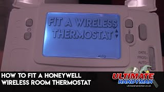 How to fit a wireless room thermostat | Honeywell CM921