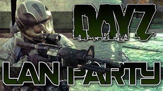DayZ Standalone Day One LAN Party