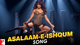 Asalaam e Ishqum - GunDay Video Song