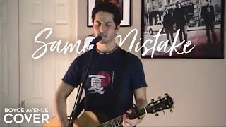 James Blunt Same Mistake (Boyce Avenue Acoustic Cover