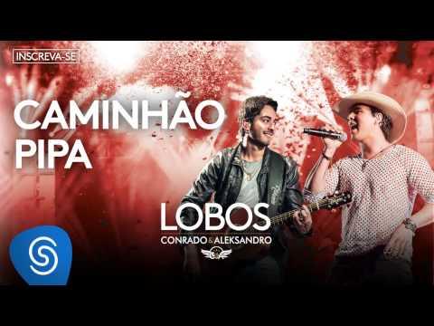 Conrado e Aleksandro - Caminhão Pipa (Álbum Lobos) [Áudio Oficial]
