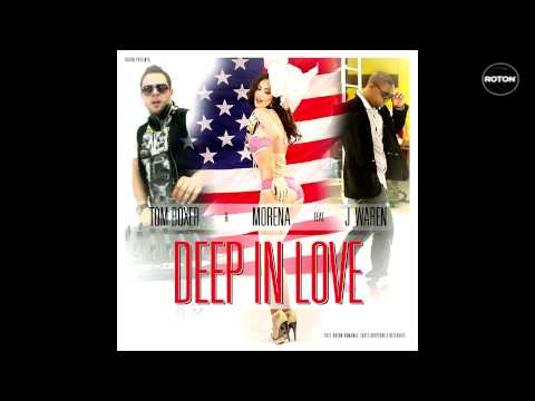 Tom Boxer & Morena feat. J Warner - Deep in Love -EfsCWGpkCVQ